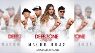 Deep Zone Project - Maski Dolu (Atazar Remix) Free Download