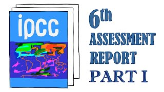 The IPCC Sixth Assessment Report [PART I]