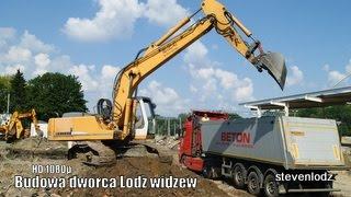 Koparka Liebherr 924 i wielkie ciężarówki - Łódź Widzew bud. dworca
