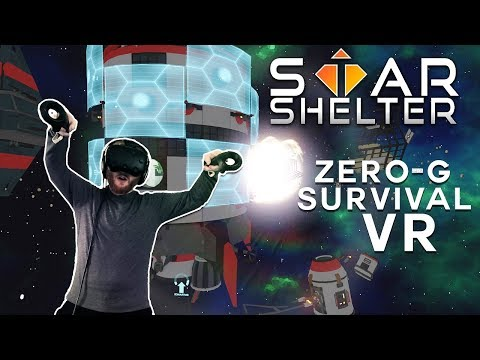 Star Shelter: VR survival gameplay in zero-gravity space environments