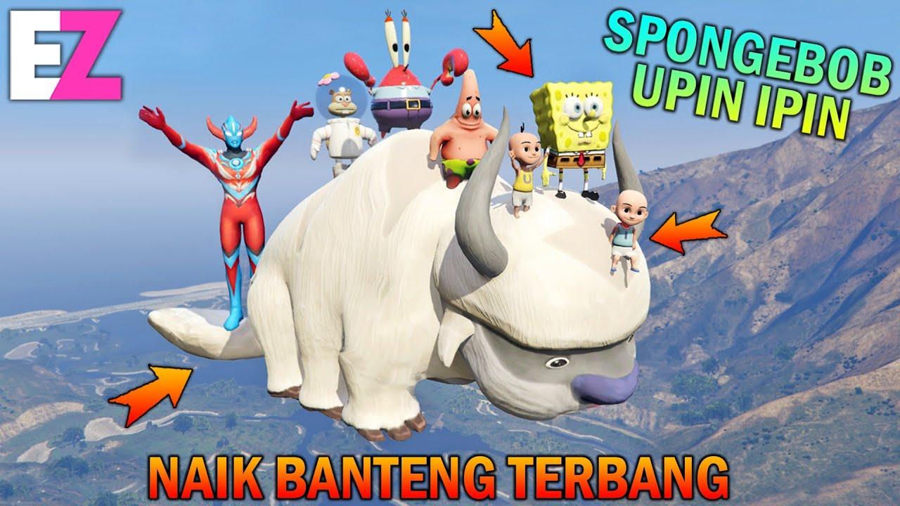Download SPONGEBOB DIAJAK UPIN IPIN NAIK BANTENG TERBANG, SENANG BANGET - GTA 5 BOCIL SULTAN