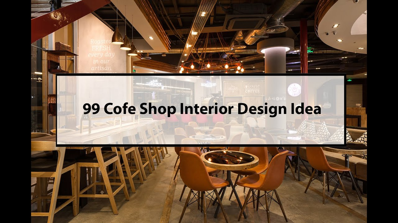 99 Coffe SHop Interior Decor For Your Ideas