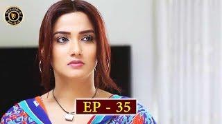Meri Baji Episode 35 - Top Pakistani Drama