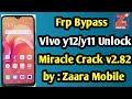 - Vivo y12 Unlock and frp unlock by Miracle Crack v2.82