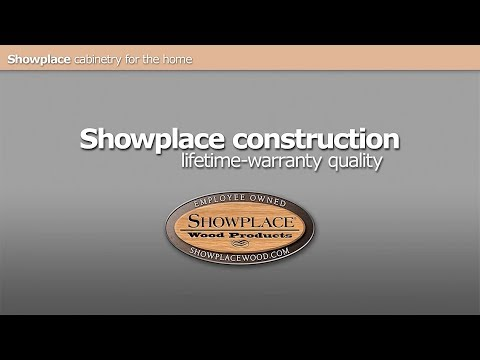 Showplace Cabinetry Construction: Lifetime Warranty Quality.