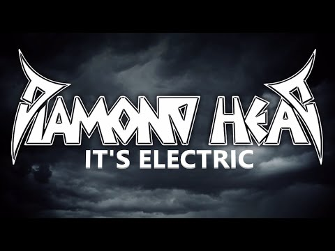 Diamond Head - It's Electric (Official Video)