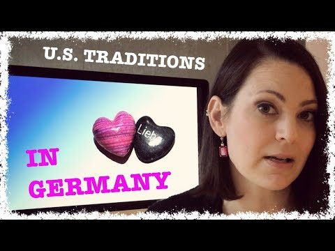 VALENTINE'S DAY & Other US Traditions GERMANY Has Adopted ...