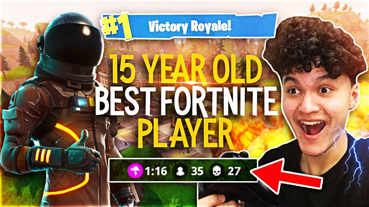 This 15 Year Old Kid Is The Best Fortnite Player In The World My Little Brother