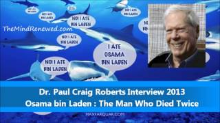 Paul Craig Roberts : NEW October 2013 : Osama bin Laden death hoax and SEAL Team 6 cover-up