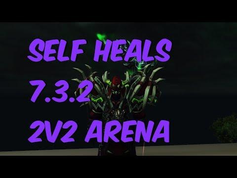 SELF HEALS - 7.3.2 Affliction Warlock 2v2 Arena PvP - WoW Legion