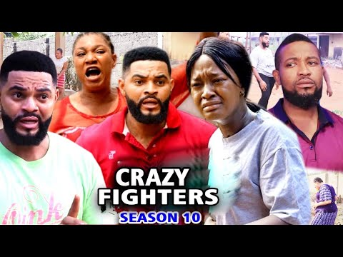 Download CRAZY FIGHTERS SEASON 10 - (Trending Hit Movie) 2021 Latest Nigerian Nollywood Movie Full HD
