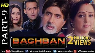 Baghban - Part 9 | HD Movie | Amitabh Bachchan & Hema Malini | Hindi Movie |Superhit Bollywood Movie