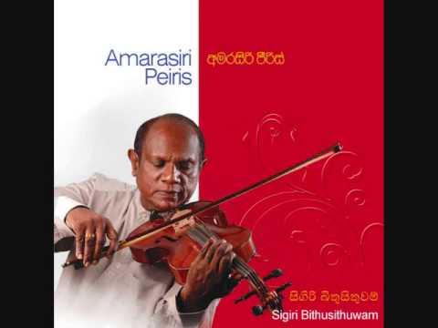 Sigiri Bithusithuwam - Amarasiri Peiris