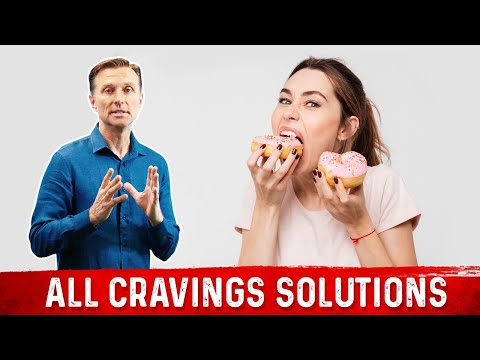 Solutions to Any and All Cravings (Dr. Berg)