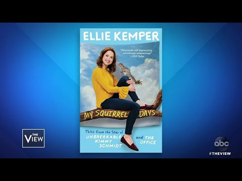 """Ellie Kemper's Book """"My Squirrel Days"""" Shares Childhood   The View"""