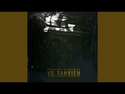 Yo Tambien (feat. Arcangel, Pusho, Bryant Myers, Gotay, Noriel & Anonimus)