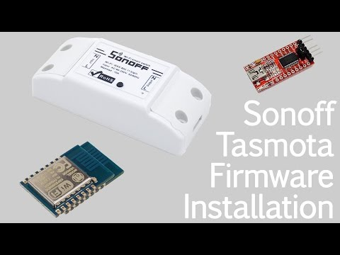 TUTORIAL: Install Sonoff-Tasmota Firmware on your Sonoff Device