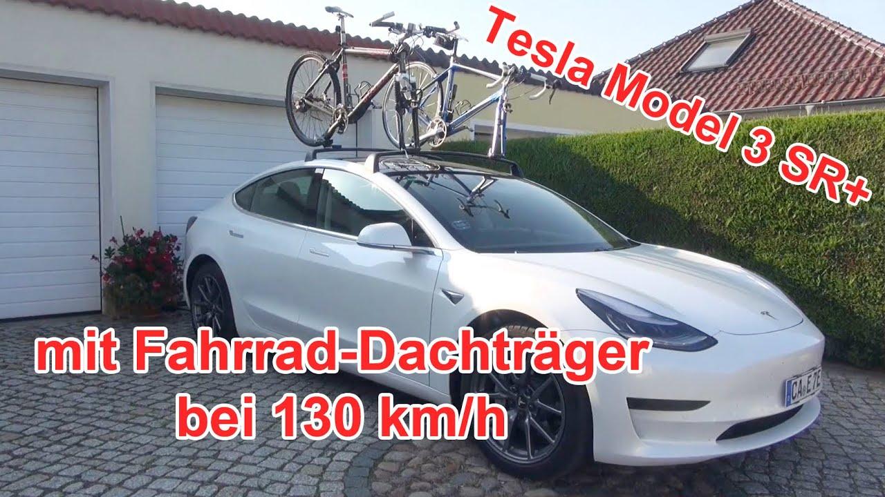 verbrauch tesla model 3 sr mit dach fahrradtrager bei 130 km h