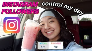 INSTAGRAM FOLLOWERS CONTROL MY DAY | Nicole Laeno