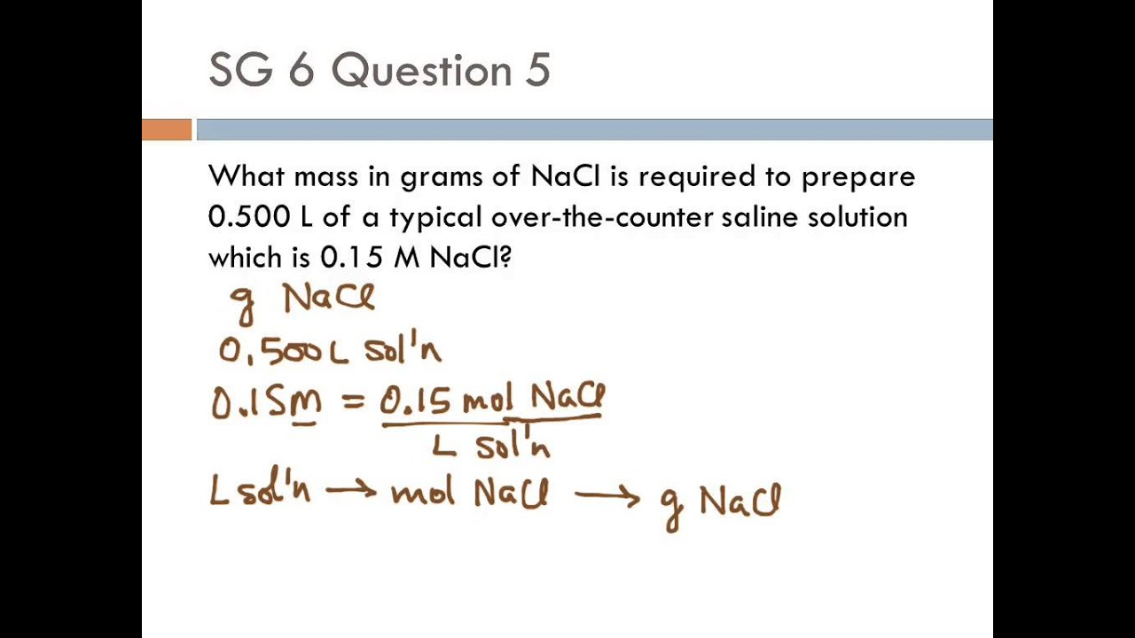 10 Sg6 #5 Calculate Mass From Volume And Molarity