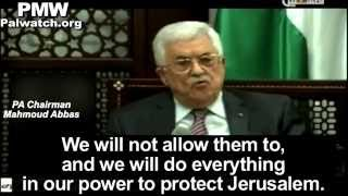"Abbas: We won't allow Jews with their ""filthy feet"" to ""defile our Al-Aqsa Mosque"""