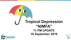 """Press Briefing: Tropical Depression """"NIMFA"""" Update Wednesday 11PM, September 18, 2019"""
