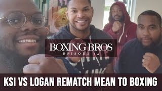 Does the KSI vs Logan Paul rematch mean anything to boxing?