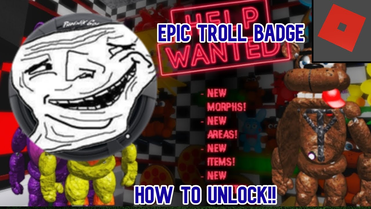 How To Get The Epic Troll Badge On  The Pizzeria Roleplay: Remastered || ROBLOX
