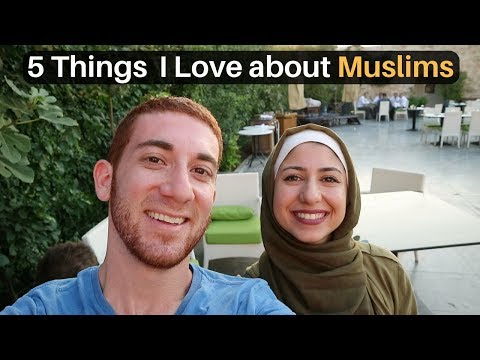 5 Things I Love About Muslim Culture