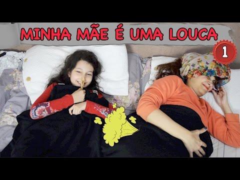 MINHA MÃE É UMA LOUCA - Novelinha...