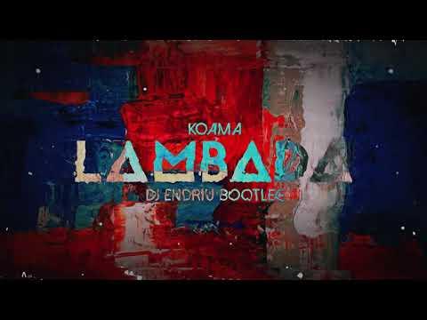 Kaoma - LAMBADA ENDRIU BOOTLEG