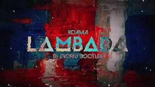Kaoma - LAMBADA (ENDRIU BOOTLEG)