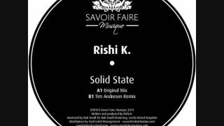Rishi K. - Solid state (Tim Andresen remix)