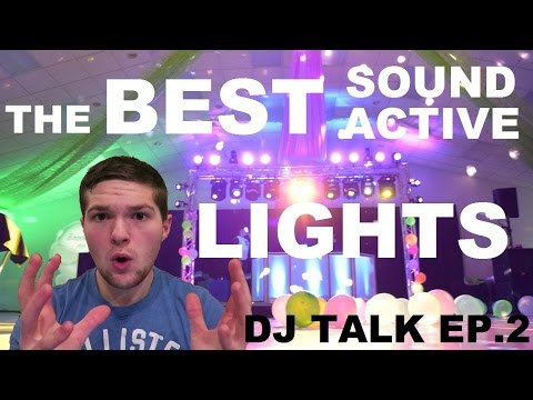 DJ TALK EP 2 | Best Sound Active Lights