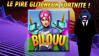 BILOUU THE PIRE GLITCHEUR FORTNITE!