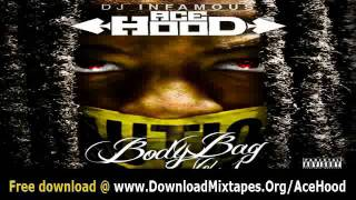 Ace Hood  Ft. Bali - Gotta Go + Body Bag Mixtape Link