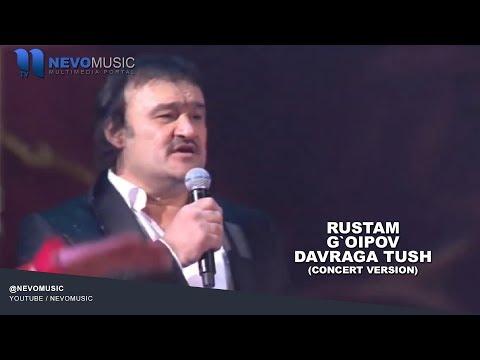 Rustam G'oipov - Davraga tush   Рустам Гоипов - Даврага туш (concert version)