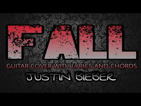 1221 Mb Download Lagu Justin Bieber Fall Guitar Chords Mp3 Bankmp3