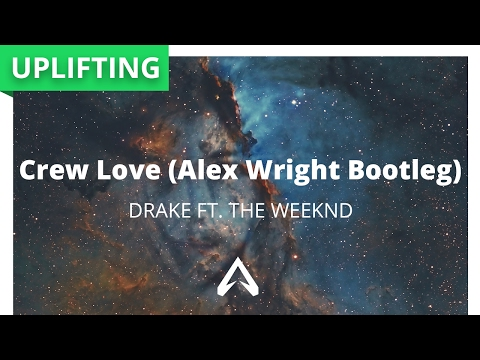 Drake ft. The Weeknd - Crew Love (Alex Wright Bootleg)