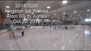 2019/20 Kingston Ice Wolves Atom BB vs Aurora Oct 20/19