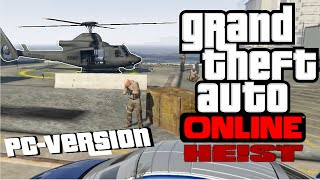 GTA V ONLINE #12 - HELI : VALKYRIE - HUMANE LABS [4/5] | PC-Version [HD/GER]