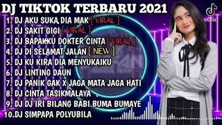 DJ TIKTOKVIRAL 2021 - AKU SUKA DIA MAK - SAKIT GIGI • DJ TIKTOK TERBARU 2021 FULL BASS • DJ SLOW