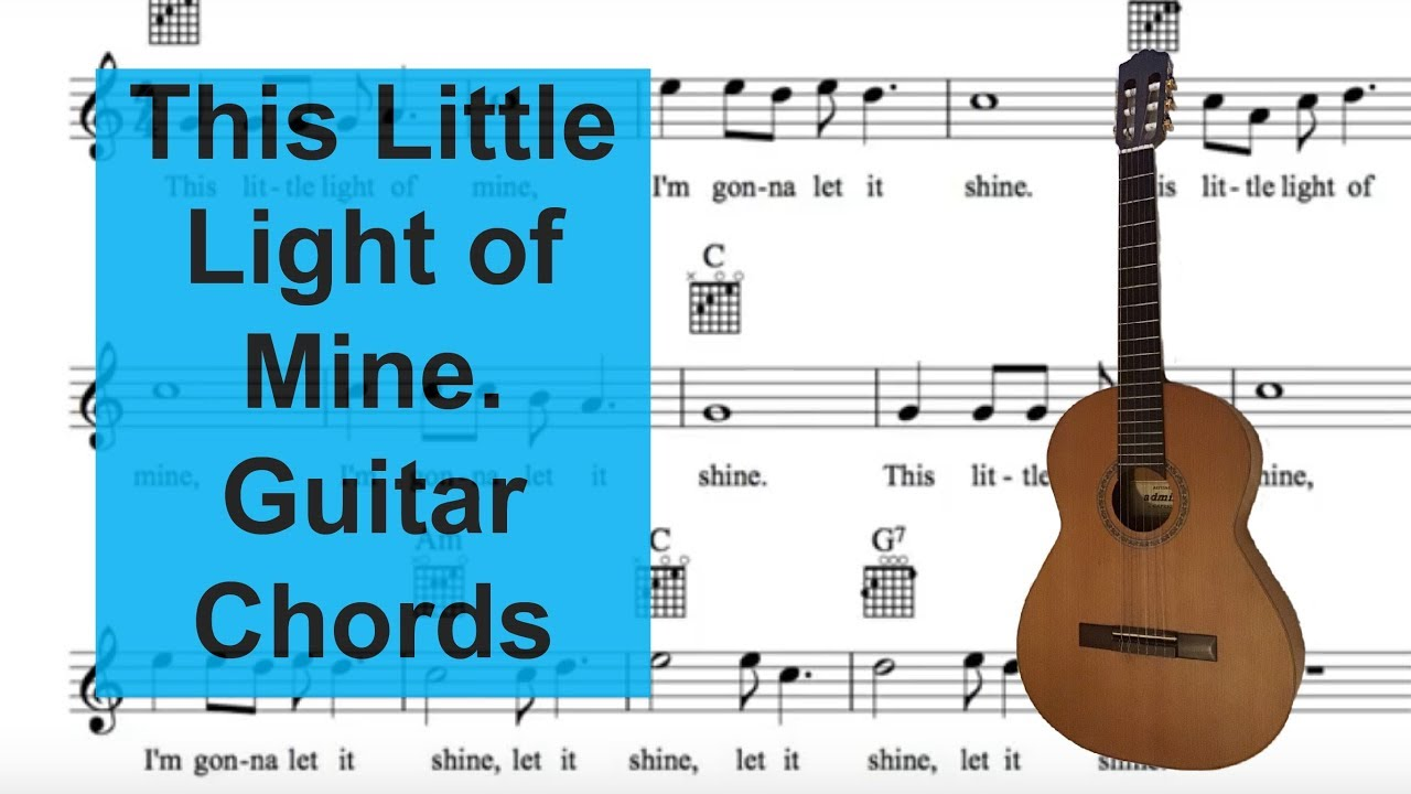 this little light of mine sing and play guitar with easy chords youtube. Black Bedroom Furniture Sets. Home Design Ideas
