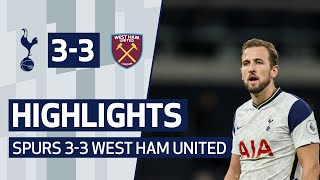 HIGHLIGHTS | SPURS 3-3 WEST HAM UNITED