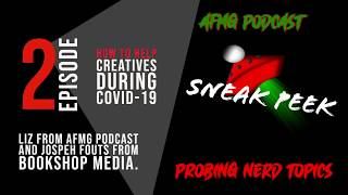 EP 2 AFMG Podcast Sneak Peek