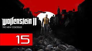 """Wolfenstein II: The New Colossus PC Walkthrough 15 (Happy Birthday """"Terror-Billy"""")"""