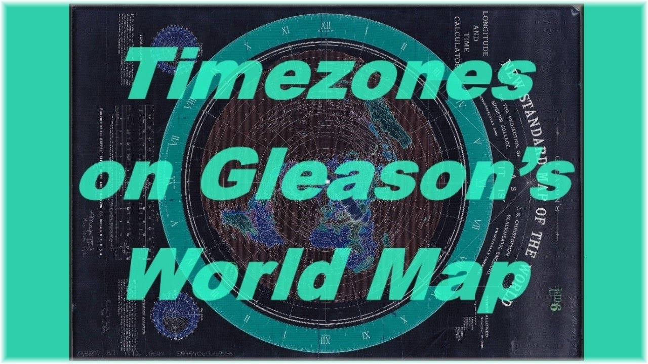Timezones on gleasons world map flat earth youtube timezones on gleasons world map flat earth gumiabroncs Gallery