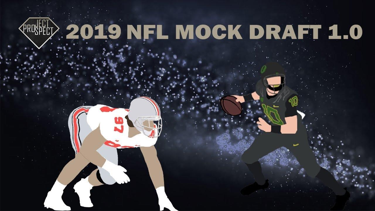 2019 NFL MOCK DRAFT 1.0 | PROJECT PROSPECT - YouTube