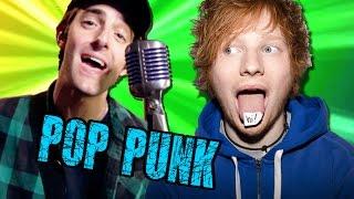 If Ed Sheeran was Pop Punk...