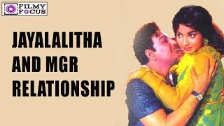 Jayalalitha and MGR  Relationship || Truth or Rumour || Tamil Foucs
